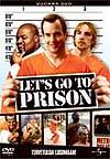 Lets_go_to_prison.jpg