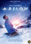6 Below - Miracle on the Mountain